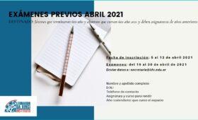 Atención exámenes previos de abril 2021
